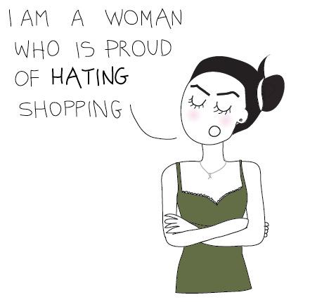 i hate shopping
